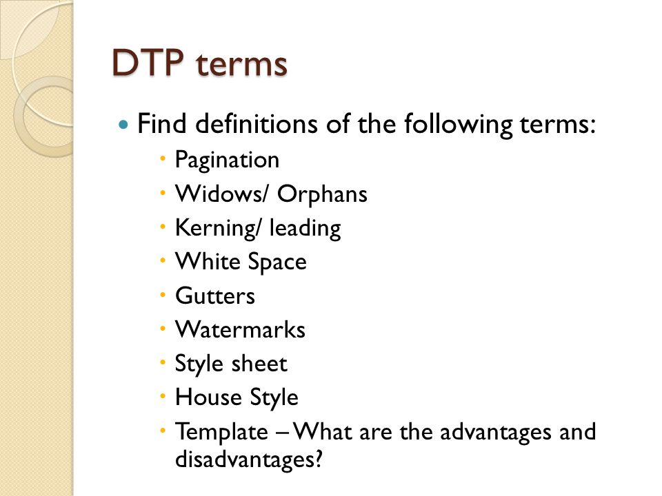 DTP terms Find definitions of the following terms: Pagination