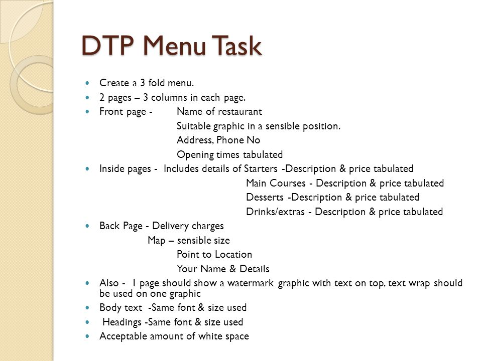 DTP Menu Task Create a 3 fold menu. 2 pages – 3 columns in each page.