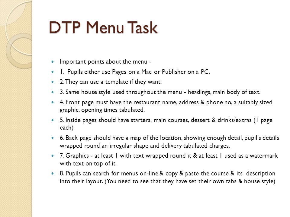 DTP Menu Task Important points about the menu -