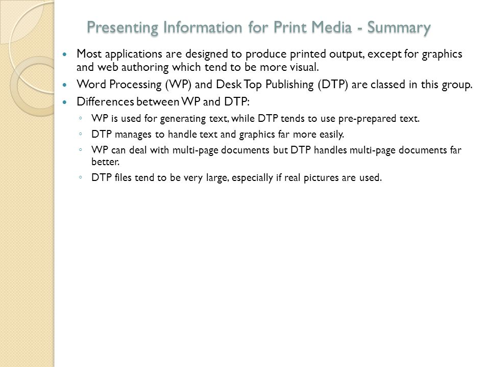 Presenting Information for Print Media - Summary