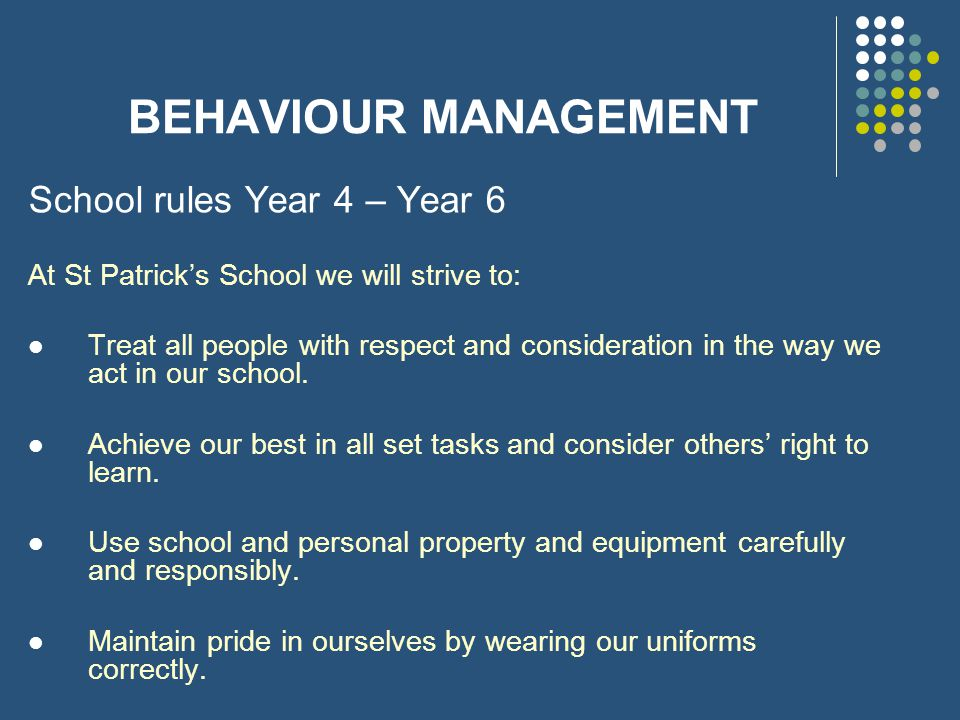 BEHAVIOUR MANAGEMENT School rules Year 4 – Year 6