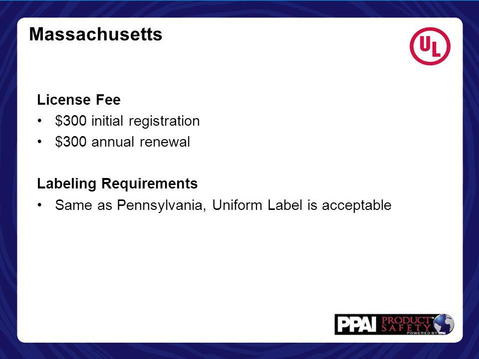 Massachusetts License Fee $300 initial registration