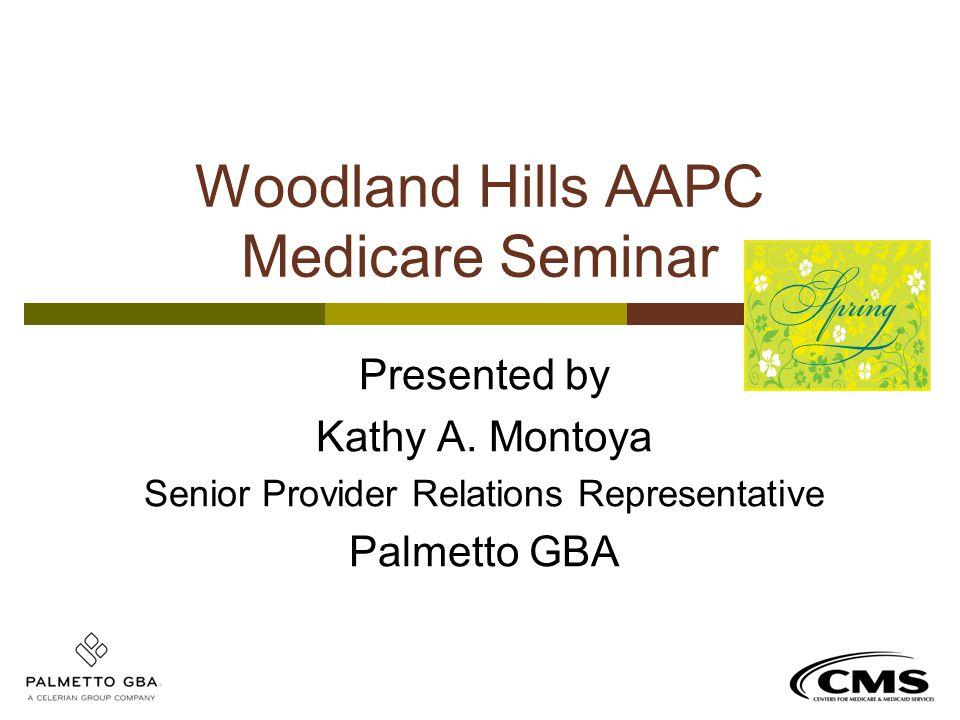 Woodland Hills AAPC Medicare Seminar