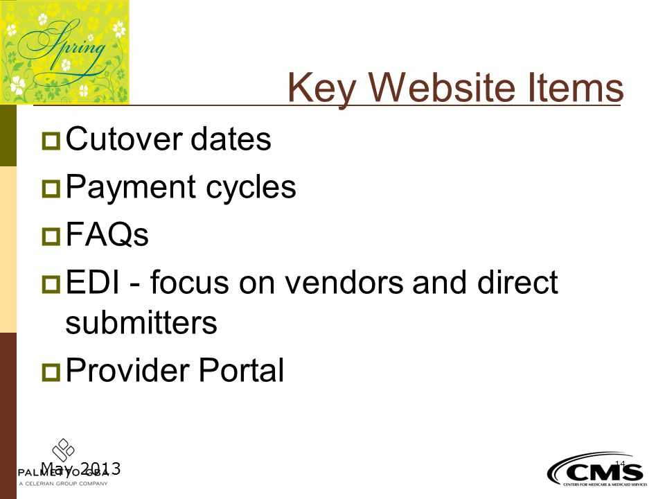 Key Website Items Cutover dates Payment cycles FAQs