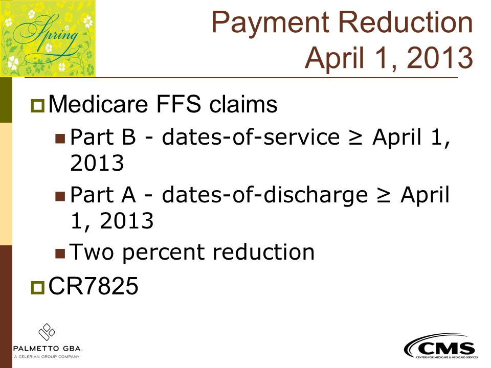Payment Reduction April 1, 2013