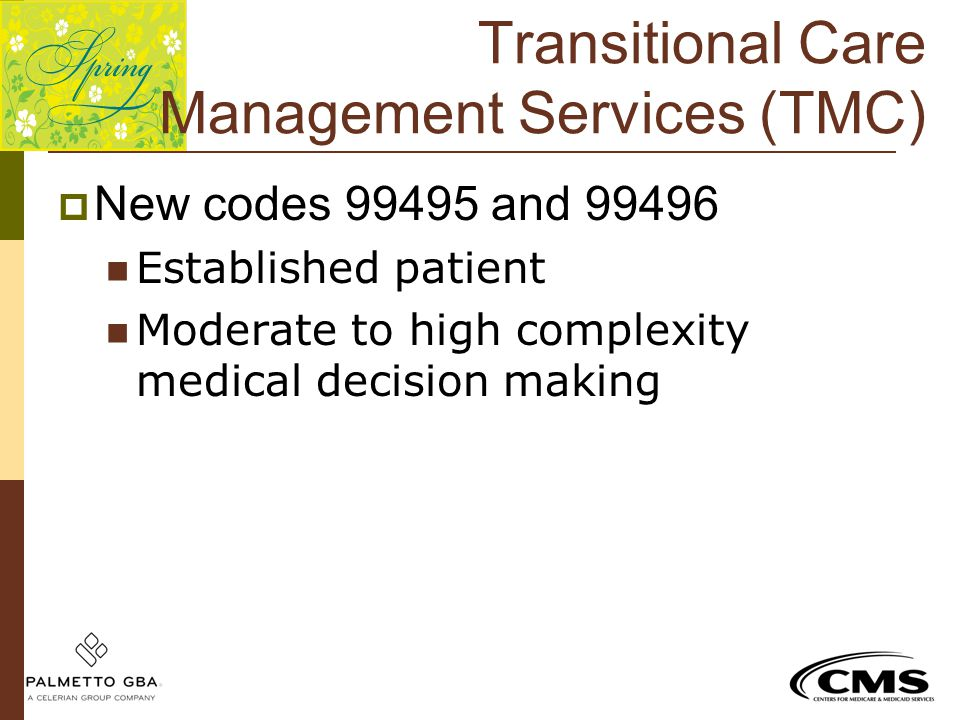 Transitional Care Management Services (TMC)