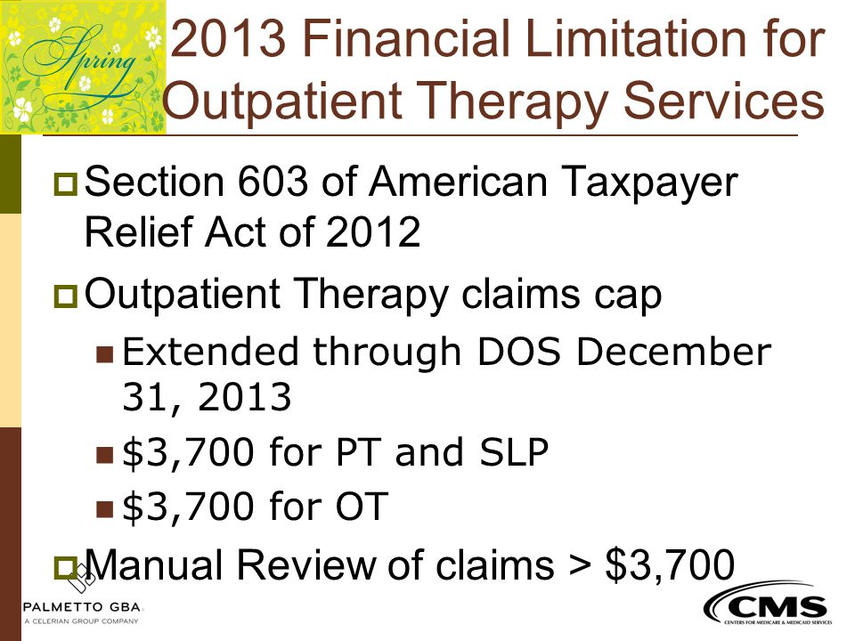 2013 Financial Limitation for Outpatient Therapy Services
