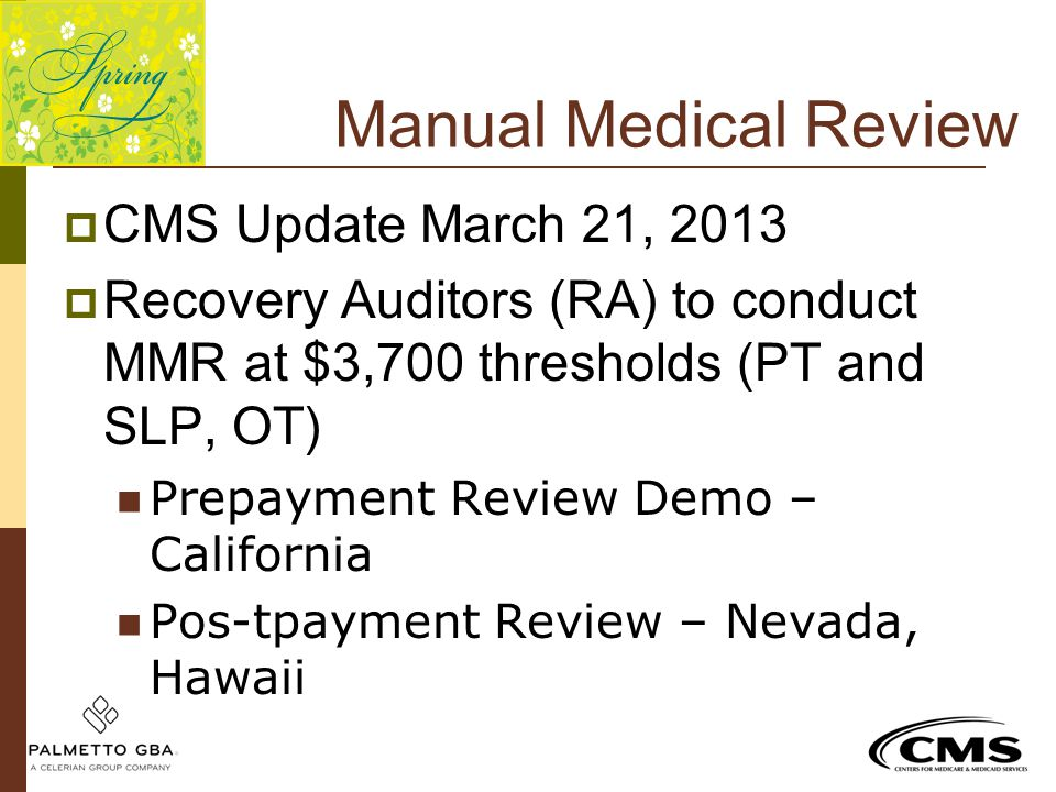 Manual Medical Review CMS Update March 21, 2013