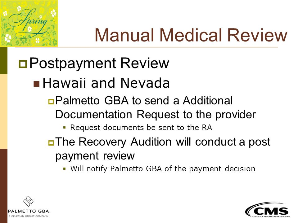 Manual Medical Review Postpayment Review Hawaii and Nevada