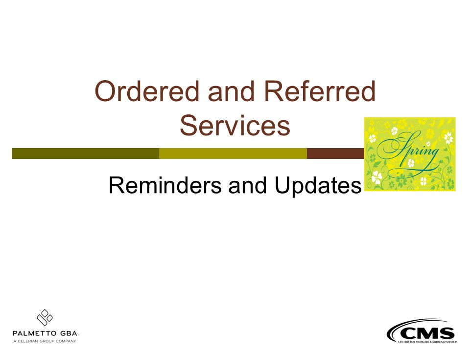 Ordered and Referred Services