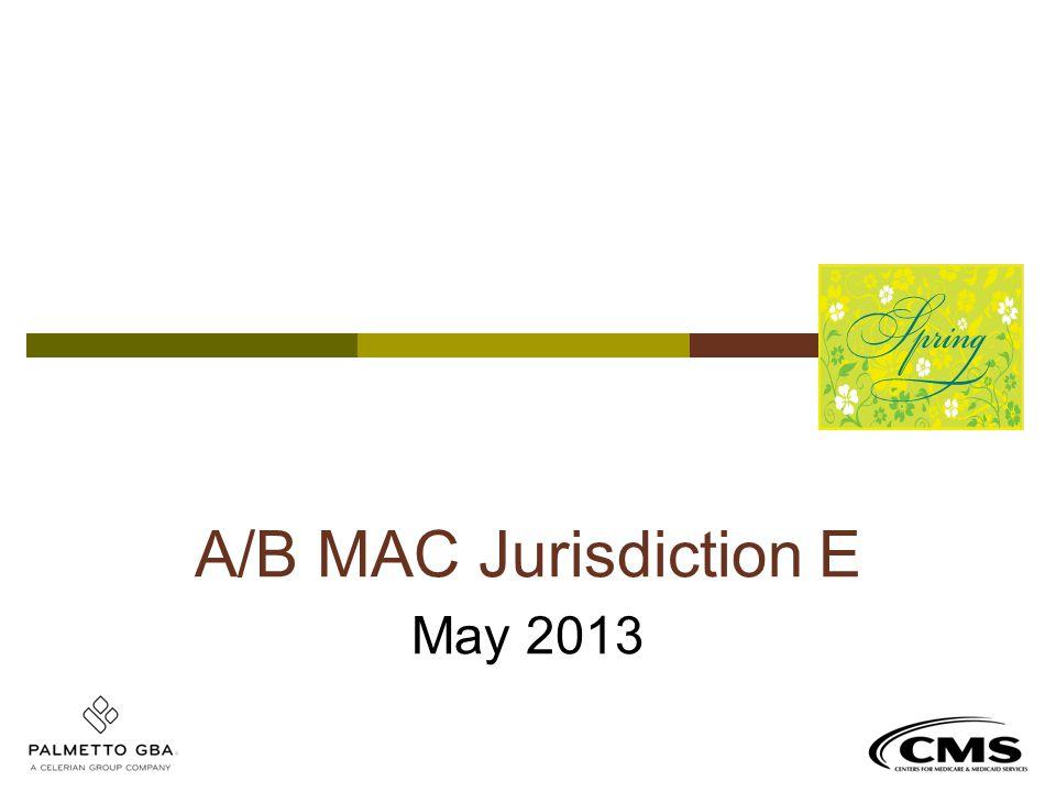 A/B MAC Jurisdiction E May 2013