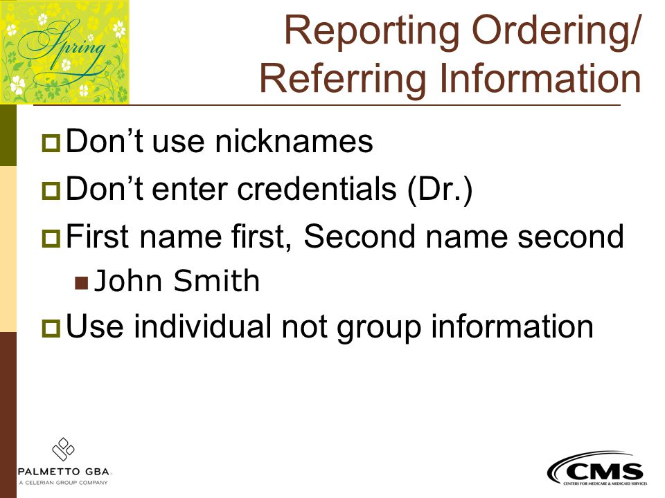 Reporting Ordering/ Referring Information
