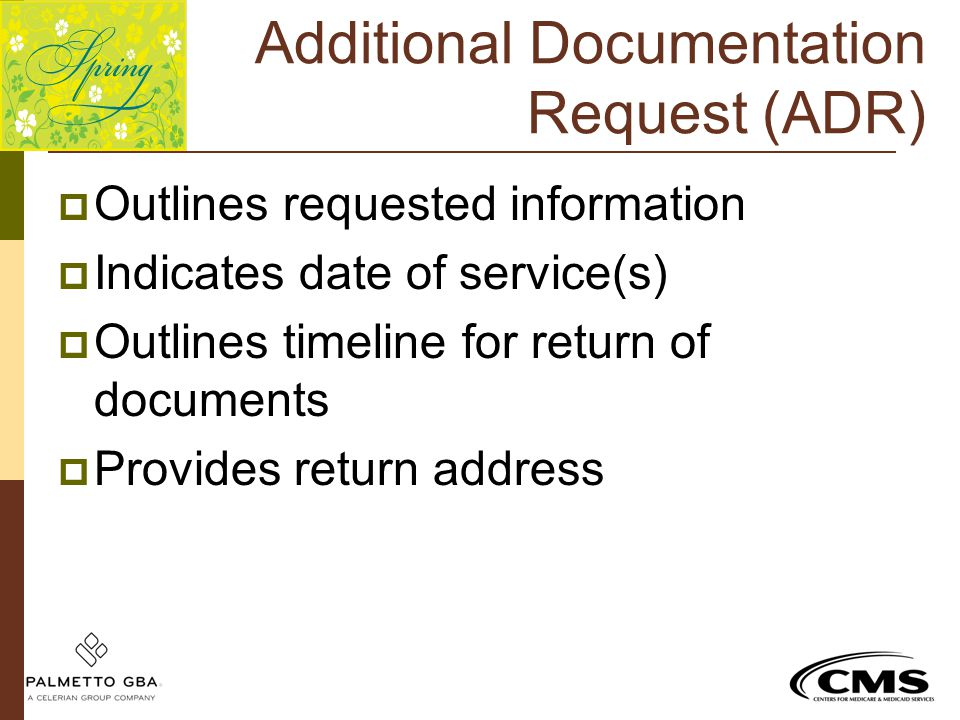 Additional Documentation Request (ADR)