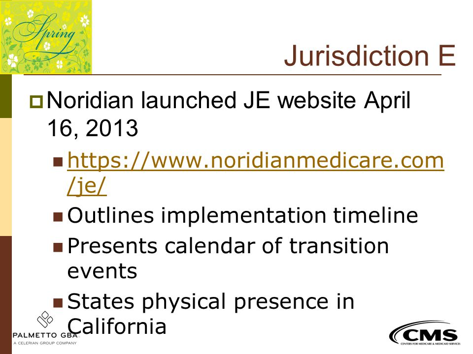 Jurisdiction E Noridian launched JE website April 16, 2013