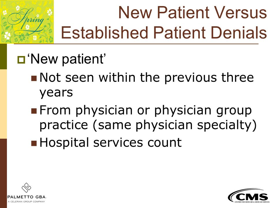 New Patient Versus Established Patient Denials