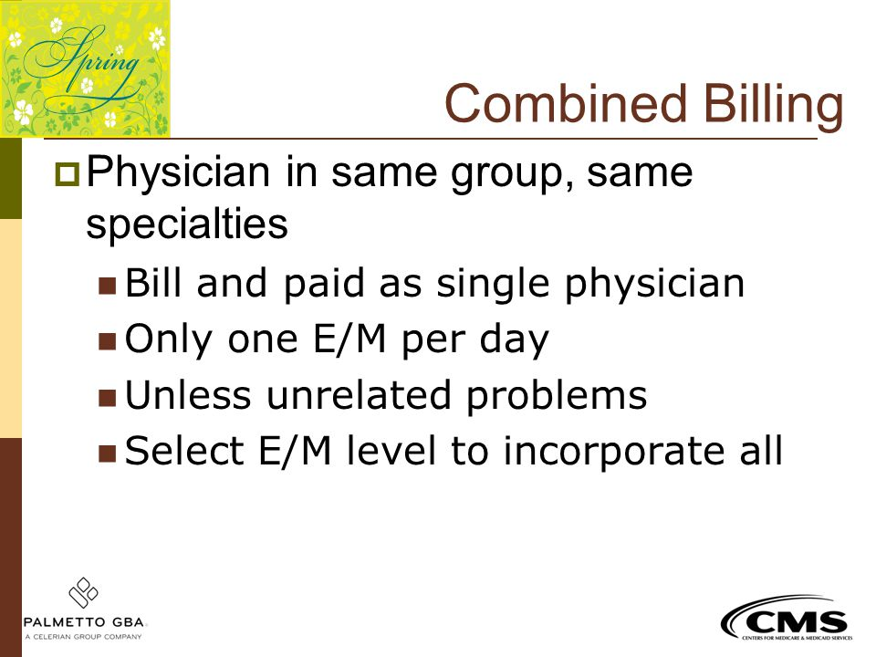 Combined Billing Physician in same group, same specialties