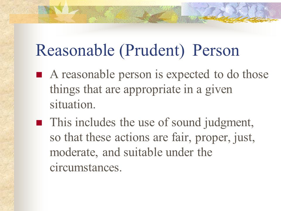 Reasonable (Prudent) Person