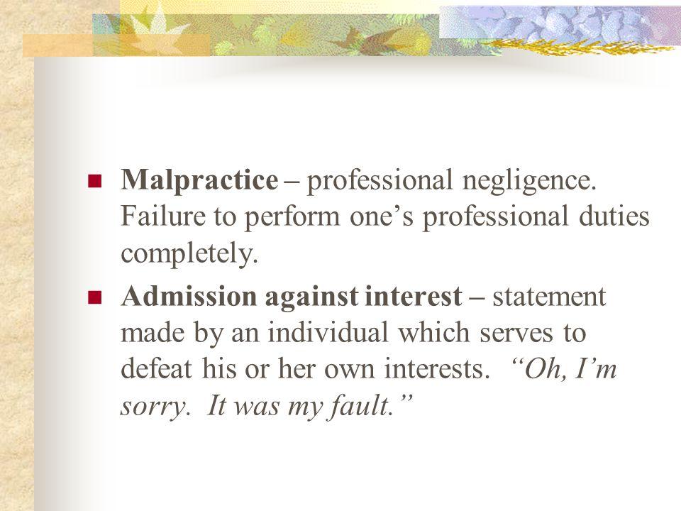 Malpractice – professional negligence