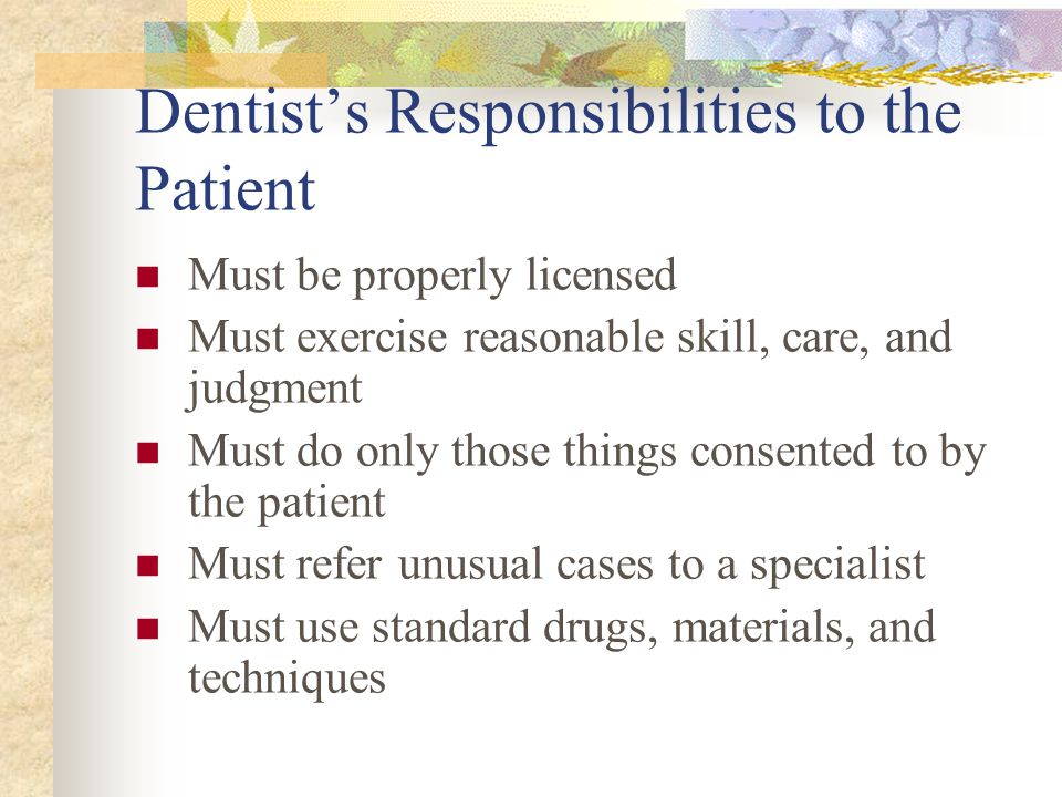 Dentist's Responsibilities to the Patient