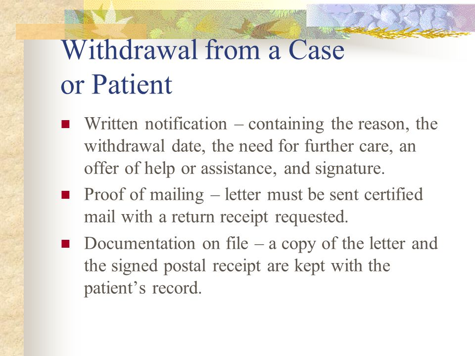 Withdrawal from a Case or Patient