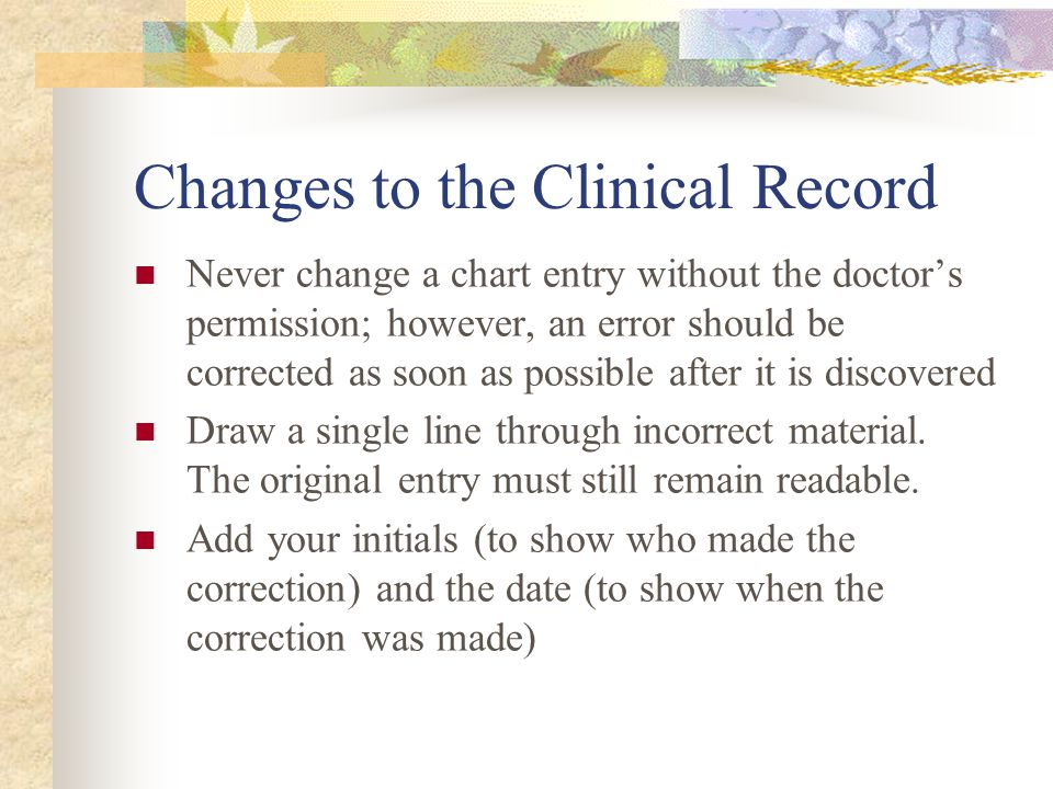 Changes to the Clinical Record