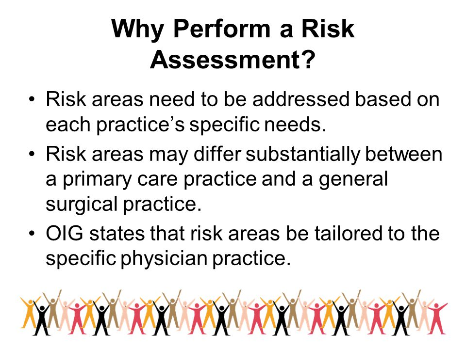 Why Perform a Risk Assessment