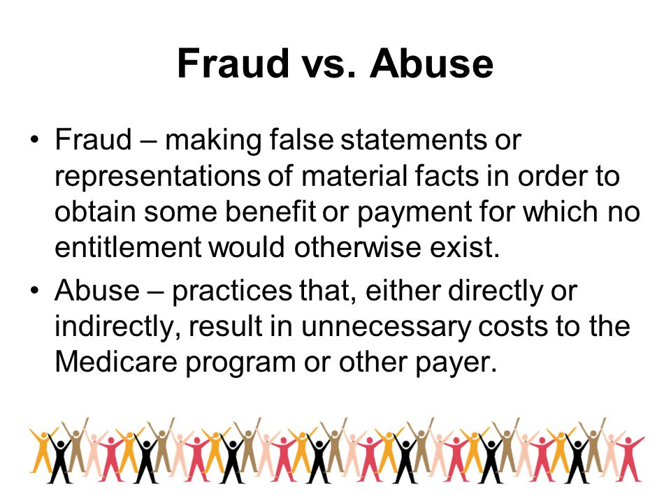 Fraud vs. Abuse