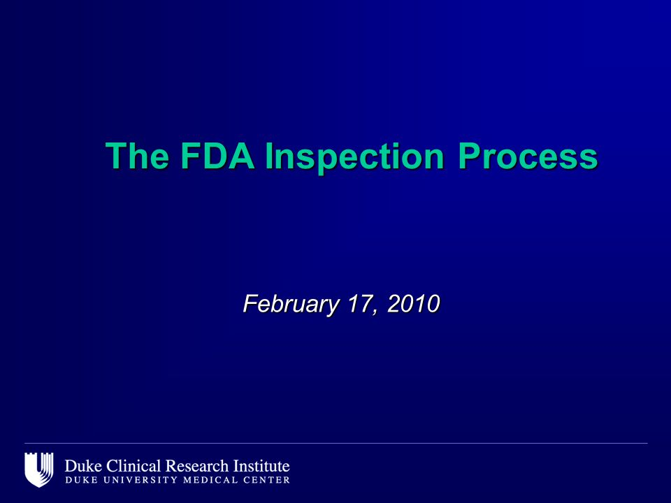 The FDA Inspection Process