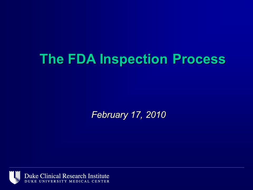 The FDA Inspection Process