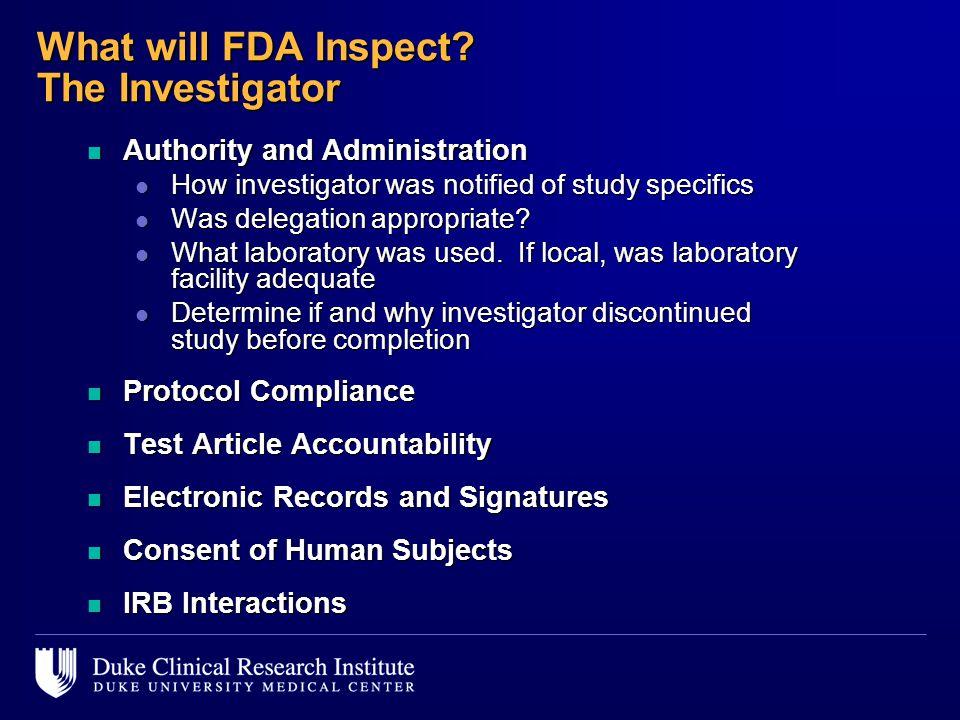 What will FDA Inspect The Investigator