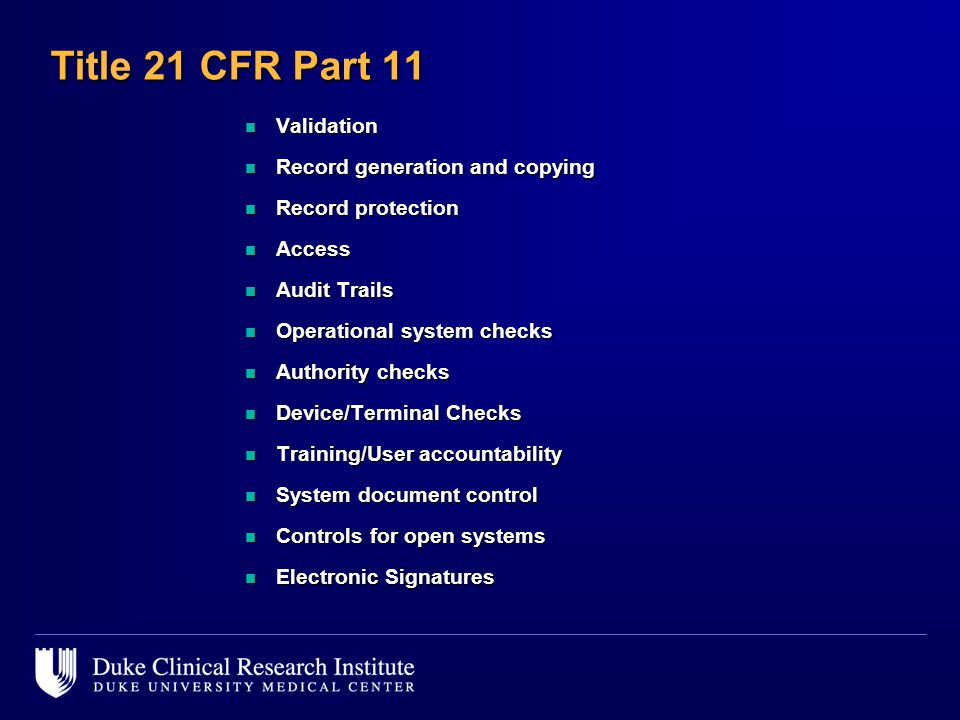 Title 21 CFR Part 11 Validation Record generation and copying
