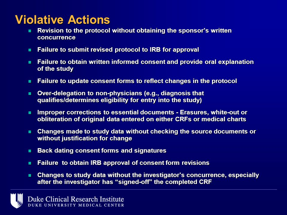Violative Actions Revision to the protocol without obtaining the sponsor's written concurrence.