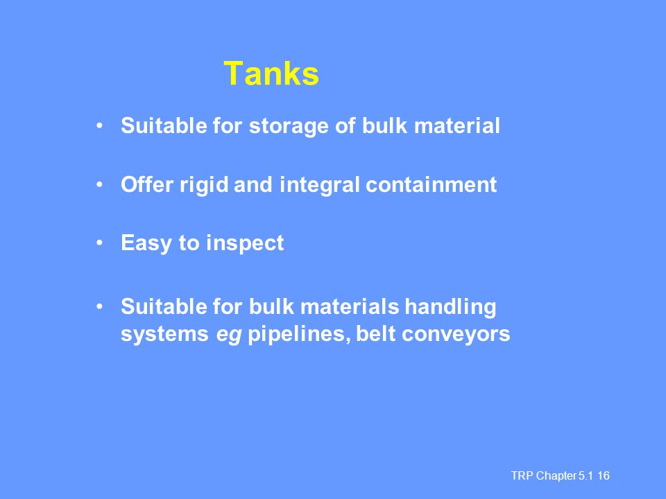 Tanks Suitable for storage of bulk material