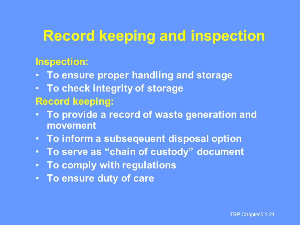 Record keeping and inspection