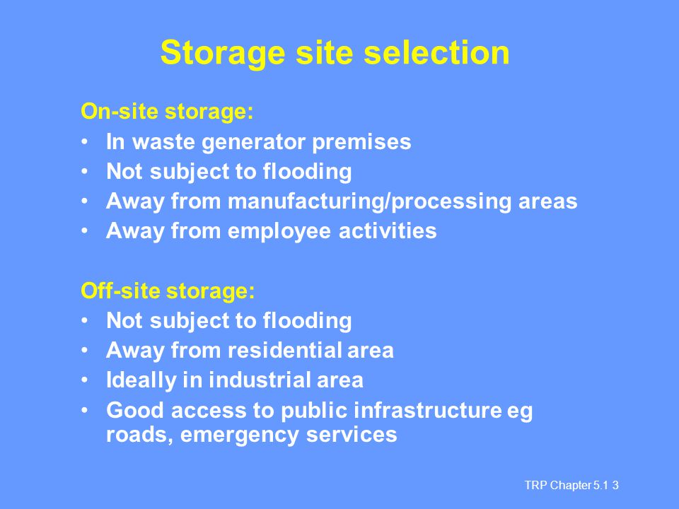Storage site selection
