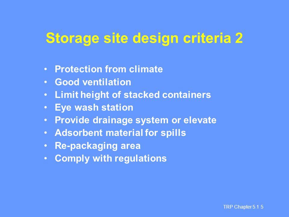 Storage site design criteria 2