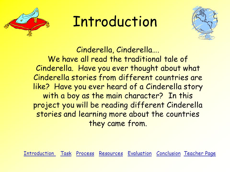 Introduction Cinderella, Cinderella….