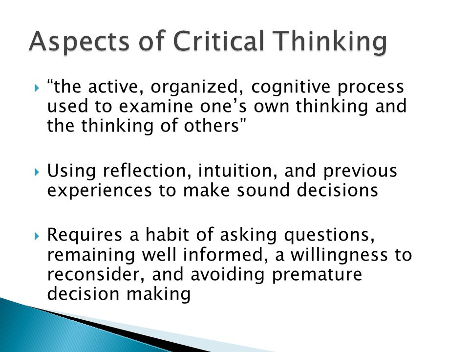 Decision making and critical thinking questions