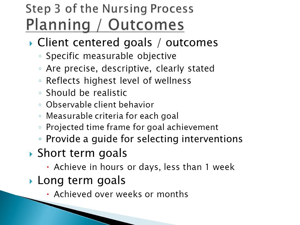 Step 3 of the Nursing Process Planning / Outcomes