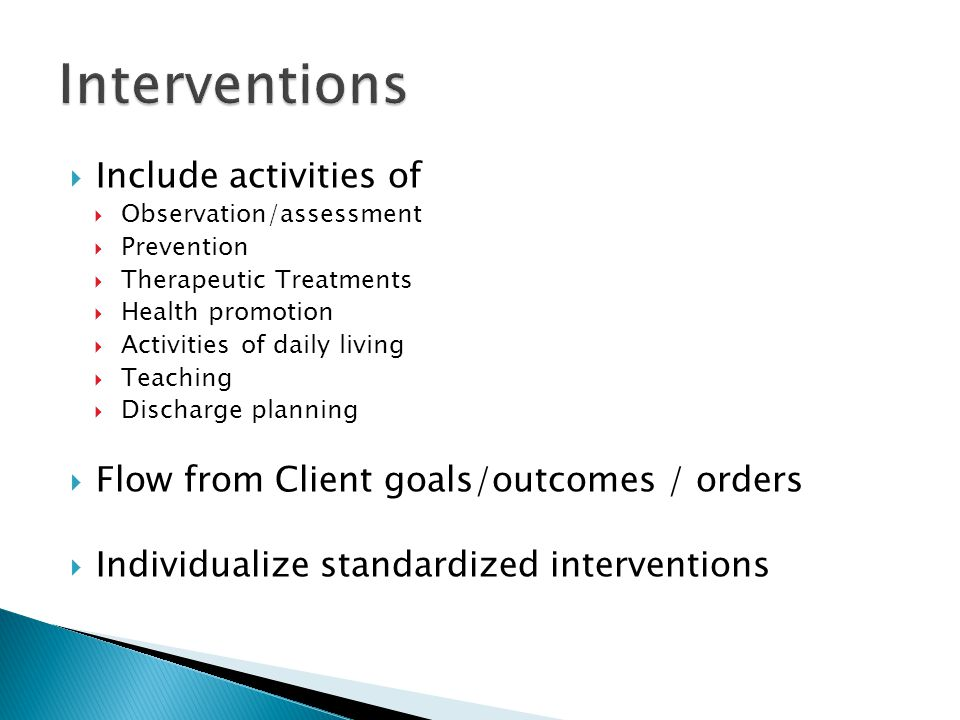 Interventions Include activities of