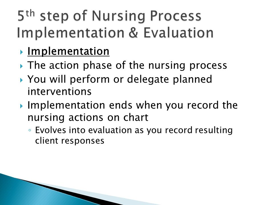 5th step of Nursing Process Implementation & Evaluation