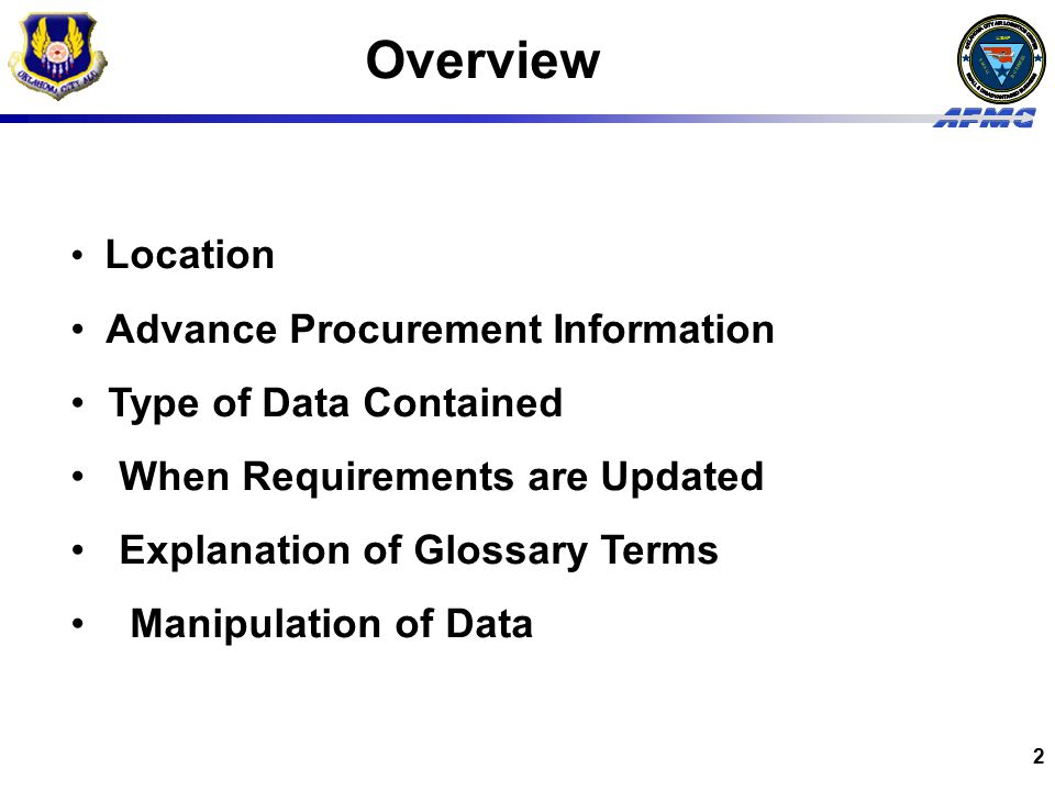 Overview Advance Procurement Information Type of Data Contained