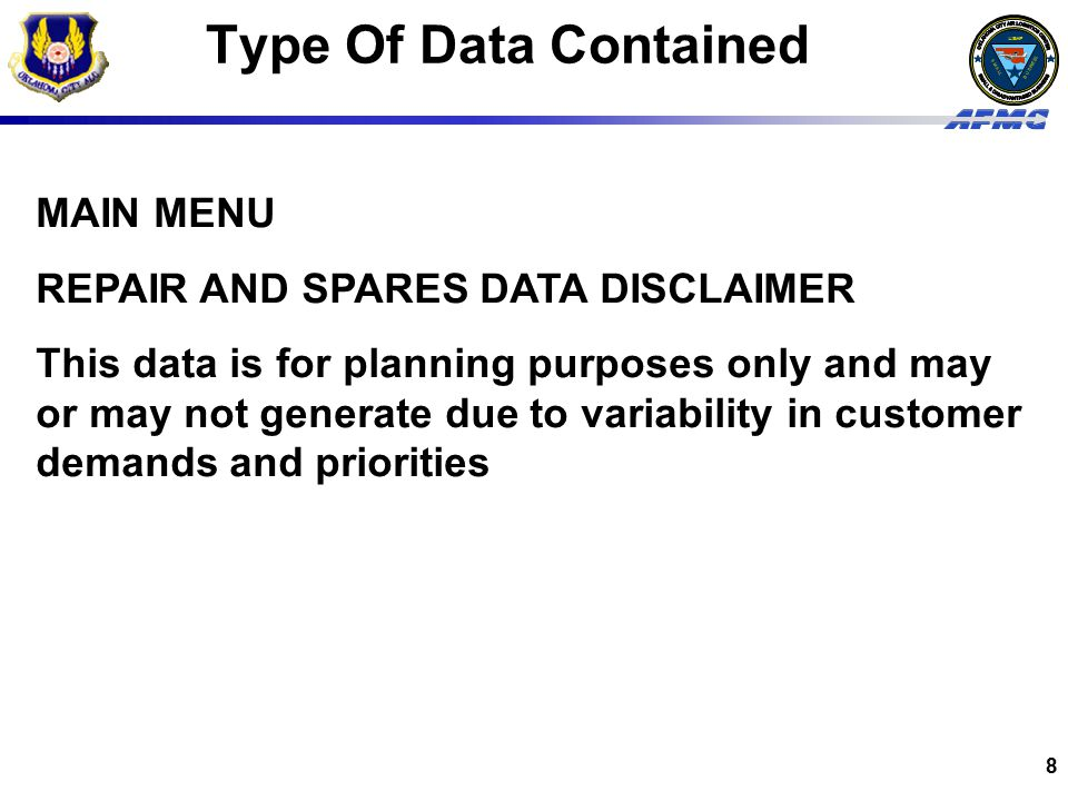 Type Of Data Contained MAIN MENU REPAIR AND SPARES DATA DISCLAIMER