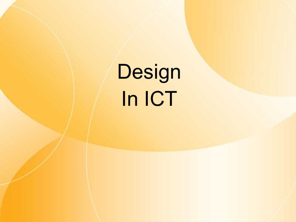 Design In ICT