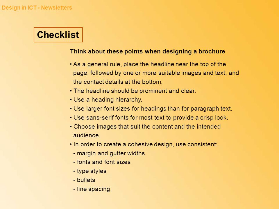 Checklist Think about these points when designing a brochure