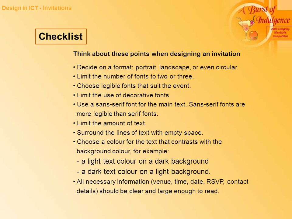 Checklist Think about these points when designing an invitation