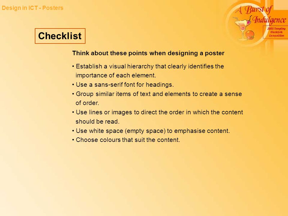 Checklist Think about these points when designing a poster