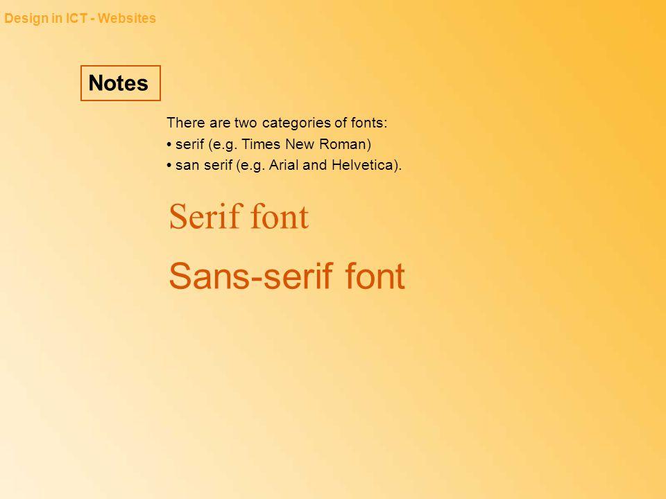 Serif font Sans-serif font Notes