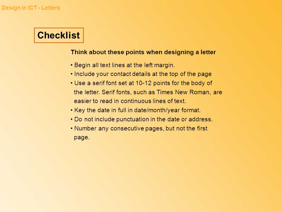 Checklist Think about these points when designing a letter