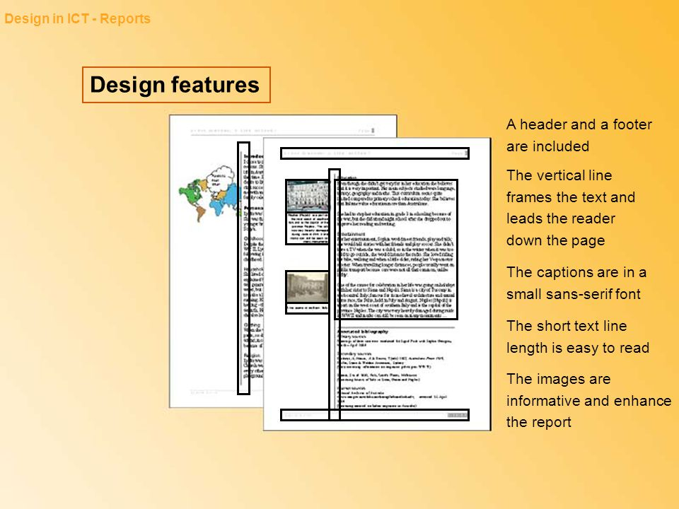 Design features A header and a footer are included